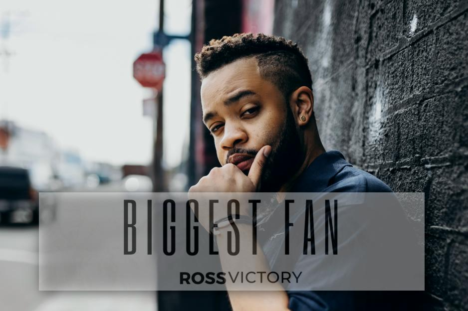 "ROSS VICTORY – ""Biggest Fan"" Single Review!"