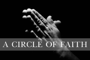 "A CIRCLE OF FAITH – ""My Lord And King"" Exclusive Review!"