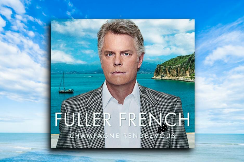 """FULLER FRENCH – """"Champagne Rendezvous"""" Exclusive Review!"""