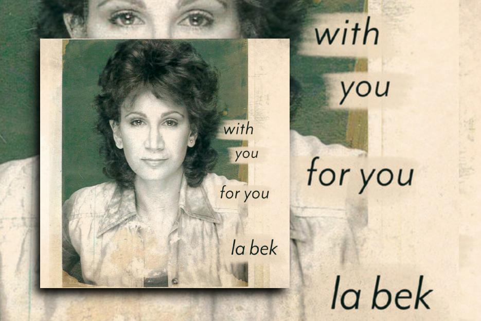 "LA BEK – ""With You / For You"" Exclusive Review!"