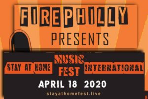 "THE FIRE TO HOST ""StayAtHomeFest"" WORLD UNITY ROCK FESTIVAL – Free YouTube Streaming Concert Live on Saturday, April 18 from 2 p.m. to 6 p.m. (EST)! DO NOT MISS IT!!!"