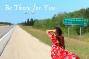 """Read more about the article RED TAN – """"Be There For You"""" Exclusive Review!"""