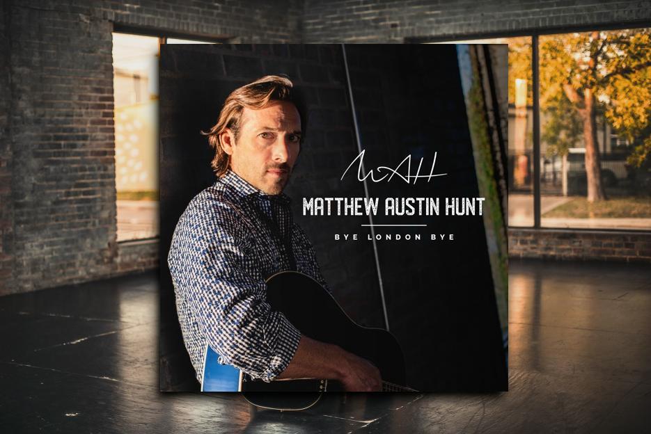 """MATTHEW AUSTIN HUNT – """"Bye London Bye"""" Exclusive Review!"""