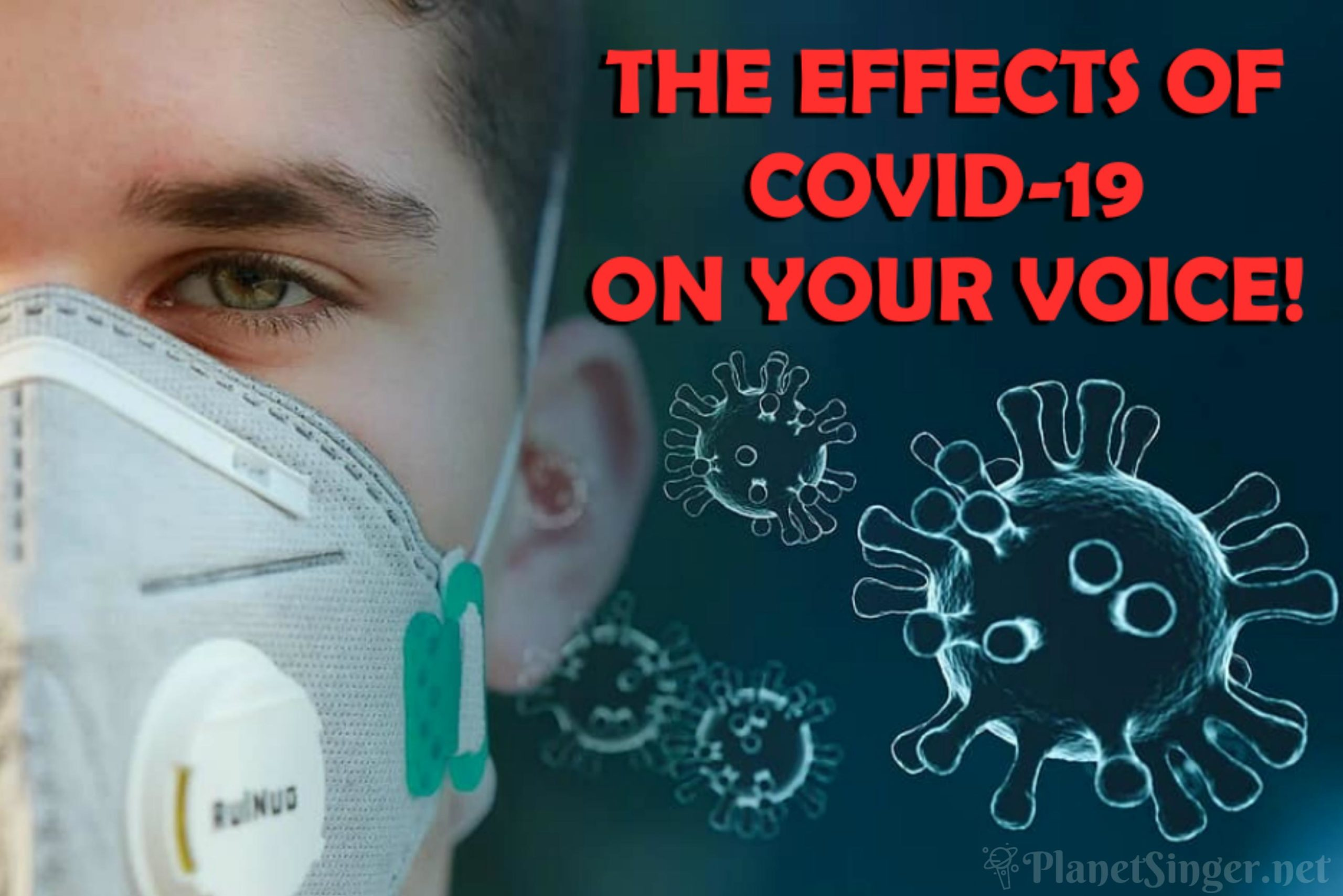 The Effects of Covid-19 on Your Voice!