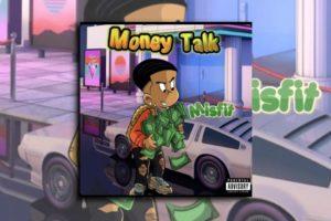 """MISFIT – """"Money Talk"""" Exclusive Review!"""