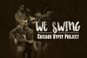 """SAMUEL SAVOIRFAIRE WILLIAMS – """"Savoirfaire Jazz Violinist"""" and Chicago Gypsy Project – """"We Swing"""" Exclusive Review!"""