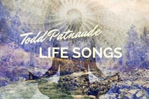 """TODD PATNAUDE – """"One and Only"""" Exclusive Review!"""