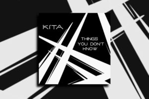 "KÍTA – ""Things You Don't Know"" Exclusive Review!"