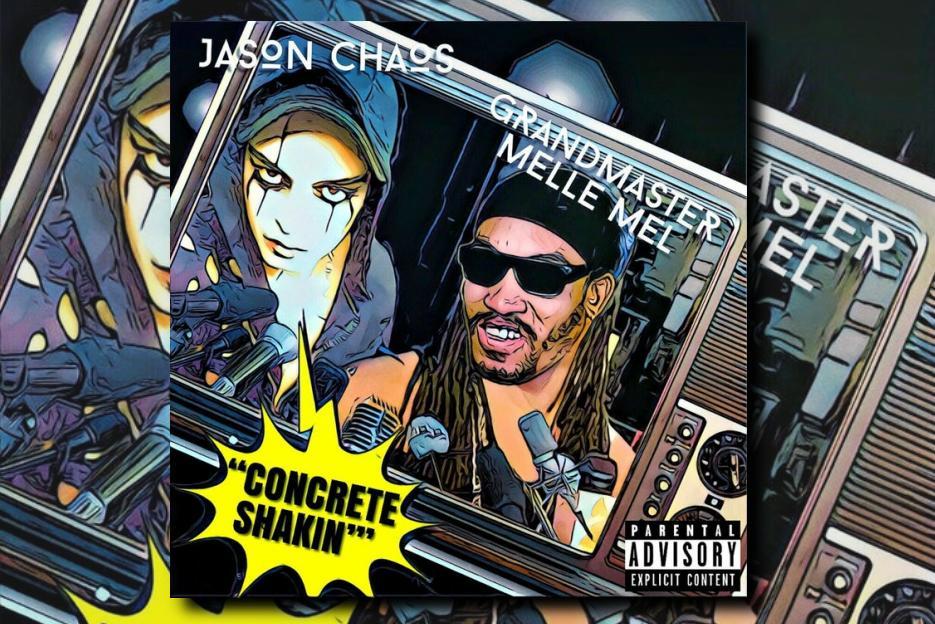 "JASON CHAOS feat GRANDMASTER MELLE MEL – ""Concrete Shakin"" Exclusive Review!"