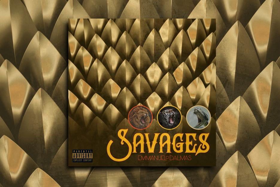 """EMMANUEL DALMAS – """"Savages"""" Exclusive Review!"""