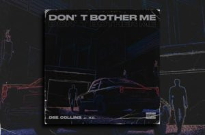 "DEE COLLINS – ""Don't Bother Me"" Exclusive Review!"