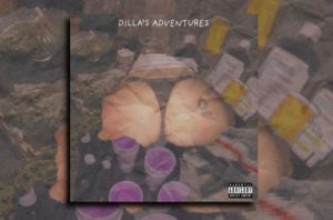 "DILLA – ""Dilla's Adventures"" Exclusive Review!"