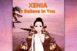 "XENIA – ""I Believe in You"" Exclusive Review!"