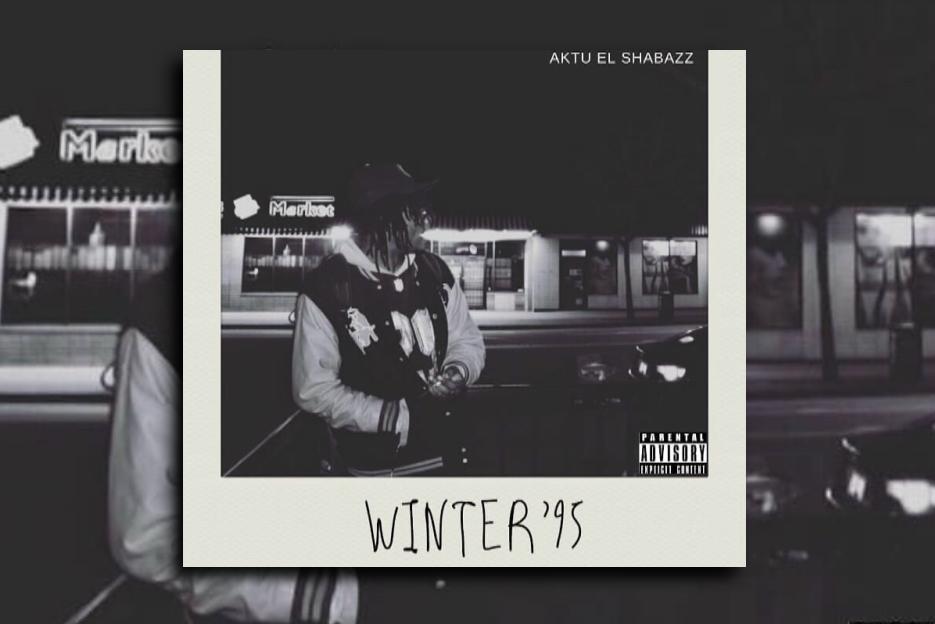 """AKTU EL SHABAZZ – """"Winter'95"""" Exclusive Rev"""