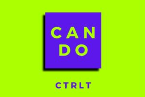 """CTRLT – """"Can Do"""" Exclusive Review!"""
