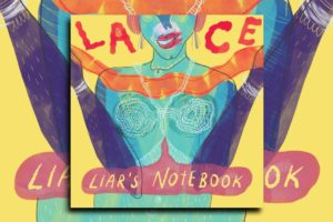 """LACE – """"Liar's Notebook"""" Exclusive Review!"""