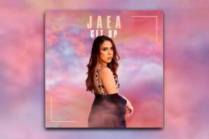 "JAEA – ""Get Up"" Exclusive Review!"