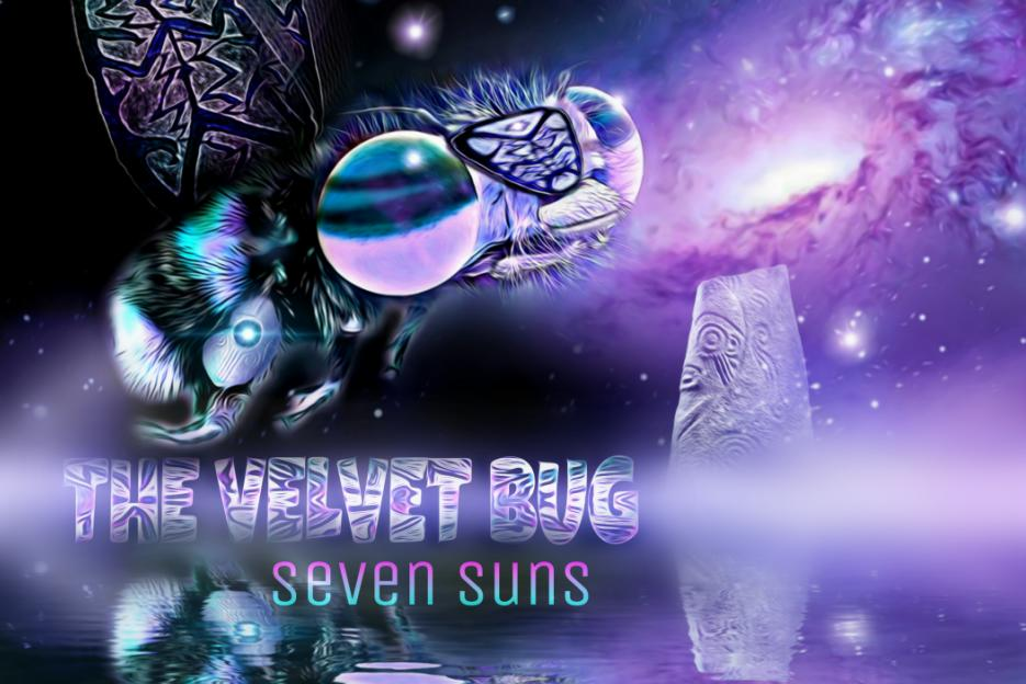 """THE VELVET BUG – """"Seven Suns"""" Exclusive Review!"""