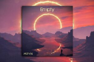 "MRVN – ""Empty"" Exclusive Review!"