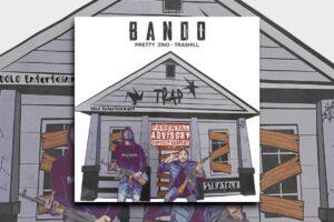 "PRETTY ZINO – ""BANDO"" and much more! – Exclusive Article!"
