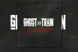 """Read more about the article 308 GHOST TRAIN – """"Eve Of Destruction"""" Exclusive Review!"""