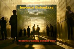 """Lorenzo Gabanizza – """"Someone Waiting At Their Door"""" Exclusive Review!"""