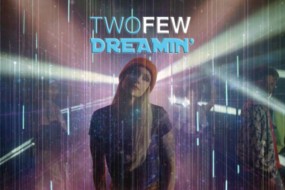 """Read more about the article TWOFEW – """"Dreamin'"""" Exclusive Review!"""