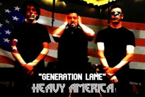 "Heavy AmericA – ""Generation Lame"" Exclusive Review!"