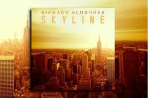 """RICHARD SCHRODER – """"Skyline"""" Exclusive Review!"""