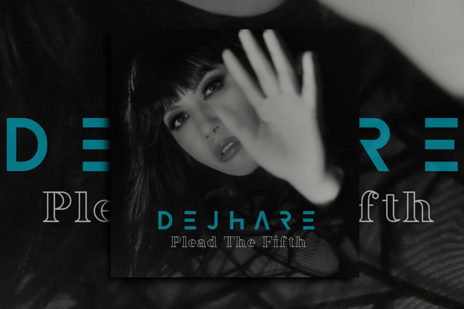 """Read more about the article Dejhare's new Ep """"Plead The Fifth"""" is OUT NOW!"""