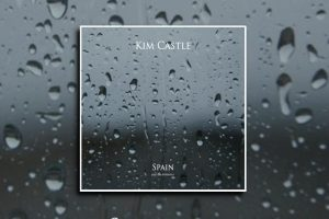 """Read more about the article Kim Castle releases his second single, """"Spain,"""" featuring Lisa Rockfield!"""